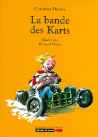 Christian Devèze et Richard Flood - La bande des Karts.