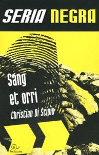Christian Di Scipio - Sang et Orri.