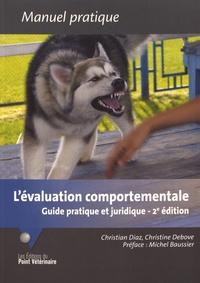 Christian Diaz et Christine Debove - L'évaluation comportementale - Guide pratique et juridique.