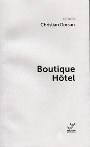 Christian Dorsan - Boutique Hôtel.