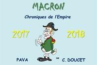 Christian Doucet et Pascal Vaccari - Macron, chroniques de l'empire - 2017-2018.