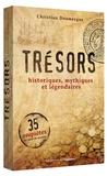 Christian Doumergue - Trésors - Historiques, mythiques et légendaires.
