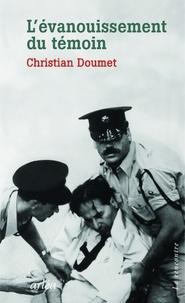 Christian Doumet - L'évanouissement du témoin.