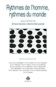 Christian Doumet et Aliocha Wald Lasowski - Rythmes de l'homme, rythmes du monde.