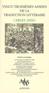 Vingt-troisièmes assises de la traduction littéraire (Arles 2006) - Paroles en musique.pdf
