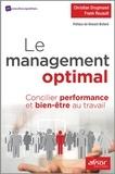 Christian Drugmand et Frank Rouault - Le management optimal - Concilier performance et bien-être au travail.