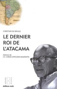 Histoiresdenlire.be Le dernier roi de l'Atacama Image