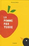 Christian Dubuis - La pomme par terre.