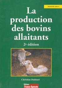 Christian Dudouet - La production des bovins allaitants.