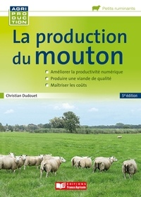 Christian Dudouet - La production du mouton.