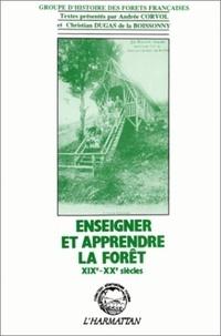 Christian Dugas de La Boissonny - Enseigner et apprendre la forêt - XIXe-XXe siècles, [colloque].