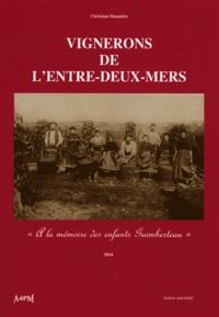 """Christian Dumaître - Vignerons de l'Entre-Deux-Mers - """"A la mémoire des enfants Guimberteau""""."""
