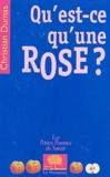 Christian Dumas - Qu'est-ce qu'une rose ?.
