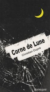 Christian Dupré - Corne de Lune.
