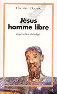 Rhonealpesinfo.fr Jésus, homme libre. Esquisse d'une christologie Image
