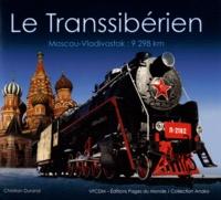 Christian Durand - Le Transsibérien - Moscou - Vladivostok : 9 298 km.
