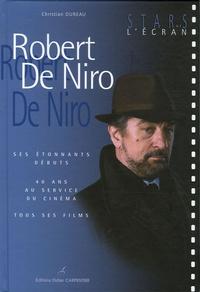 Christian Dureau - Robert De Niro.