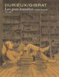 Christian Durieux et Jean-Pierre Gibrat - Les gens honnêtes Intégrale : .