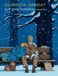 Christian Durieux et Jean-Pierre Gibrat - Les gens honnêtes Tome 1 : .