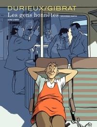 Christian Durieux et Jean-Pierre Gibrat - Les gens honnêtes Tome 2 : .