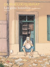 Christian Durieux et Jean-Pierre Gibrat - Les gens honnêtes Tome 4 : Tirage de tête.