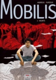 Christian Durieux et  Andreas - Mobilis Tome 1 : Heurts.