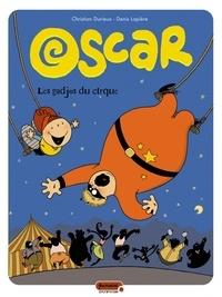 Christian Durieux et Denis Lapière - Oscar Tome 3 : Les gadjos du cirque.