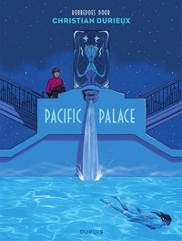 Christian Durieux - Pacific Palace.