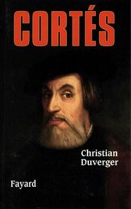 Cortés - Christian Duverger pdf epub