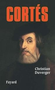 Christian Duverger - Cortès.