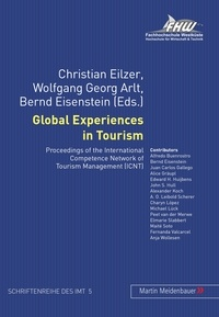 Christian Eilzer et Bernd Eisenstein - Global Experiences in Tourism - Proceedings of the International Competence Network of Tourism Management (ICNT).