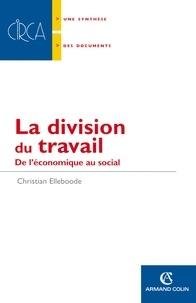 Christian Elleboode - La division du travail.