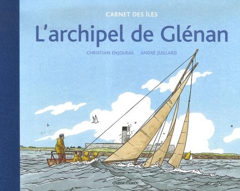 Christian Enjolras et André Juillard - L'archipel de Glénan.
