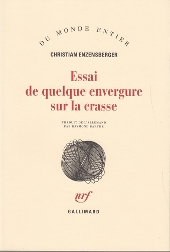 Christian Enzensberger - Essai de quelque envergure sur la crasse.
