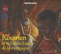Christian Epanya - Koumen - Et le Vieux Sage de la montagne.
