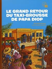 Christian Epanya - Le grand retour du taxi brousse de Papa Diop. 1 CD audio MP3