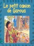 Christian Epanya - Le petit camion de Garoua.