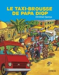 Christian Epanya - Le taxi-brousse de papa Diop.