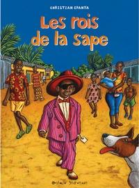 Christian Epanya - Les rois de la sape.