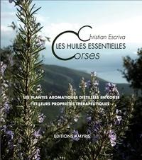 Les huiles essentielles corses - Les plantes aromatiques distillées en Corse et leurs propriétés thérapeutiques.pdf