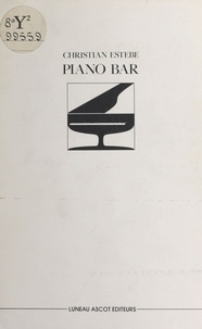 Christian Estèbe - Piano bar.