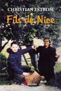 Christian Estrosi - Fils de Nice.