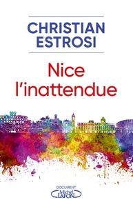 Christian Estrosi - Nice l'intattendue.