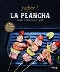 Christian Etchebest et Lucia Pantaleoni - La plancha - Simple, sympa, sain et rapide.