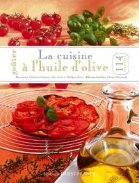 Christian Etienne - La cuisine à l'huile d'olive.