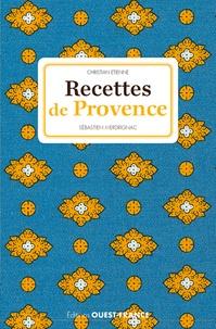 Christian Etienne et Sébastien Merdrignac - Recettes de Provence.