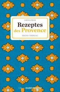 Christian Etienne et Sébastien Merdrignac - Rezeptes des Provence.