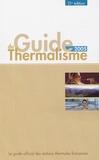 Christian-F Roques et Alain Letot - Le Guide du thermalisme 2005.