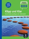 Christian Fandrych et Ulrike Tallowitz - Klipp und Klar - Grammaire pratique de l'allemand.