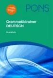 Christian Fandrych et Ulrike Tallowitz - PONS Grammatiktrainer Deutsch - Grundstufe.